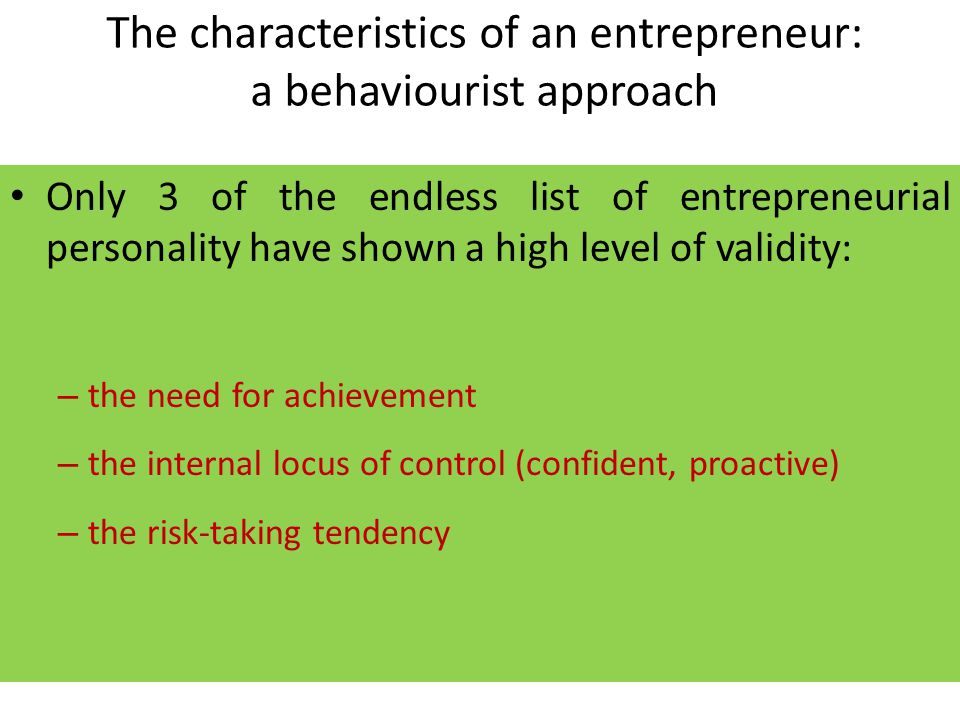 The characteristics of an entrepreneur: a behaviourist approach
