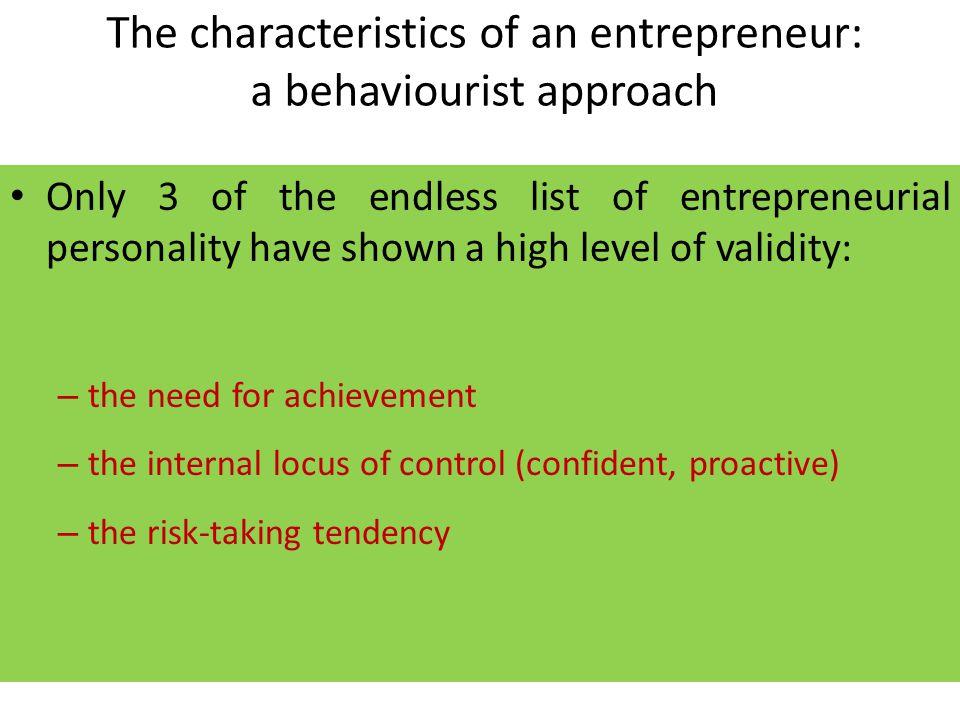 The characteristics of an entrepreneur: a behaviourist approach