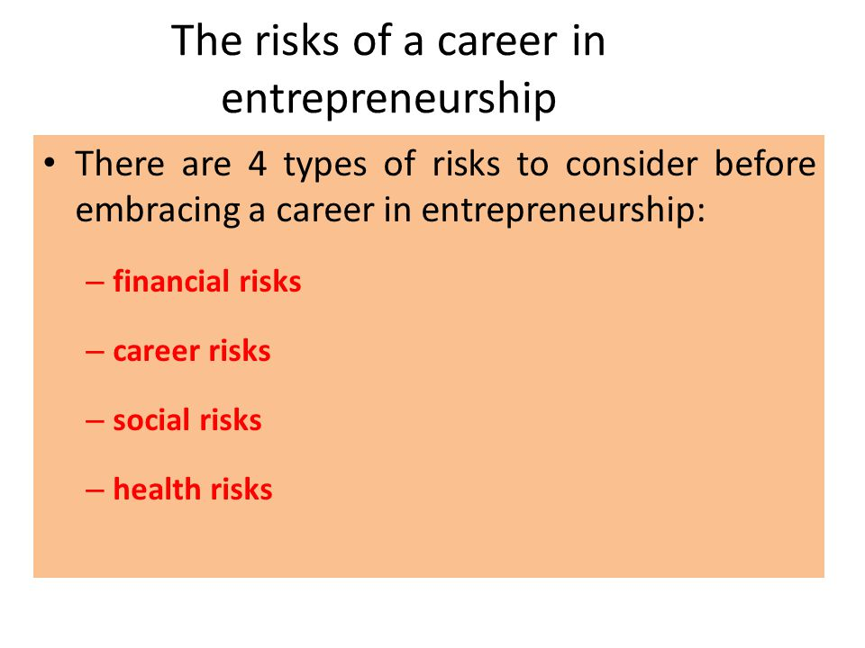 The risks of a career in entrepreneurship