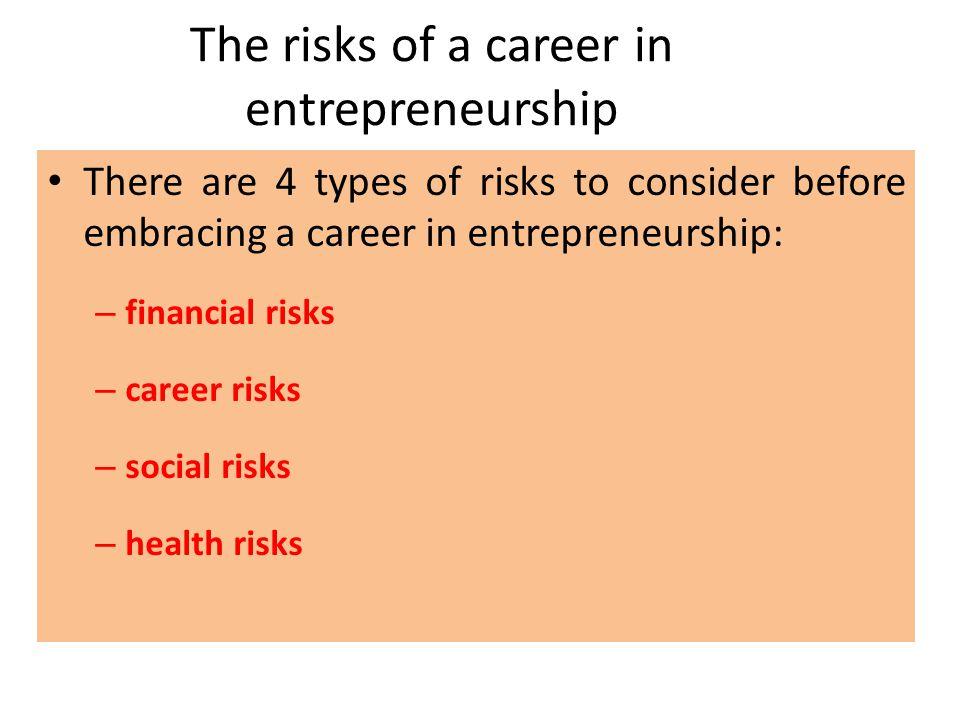 The risks of a career in entrepreneurship