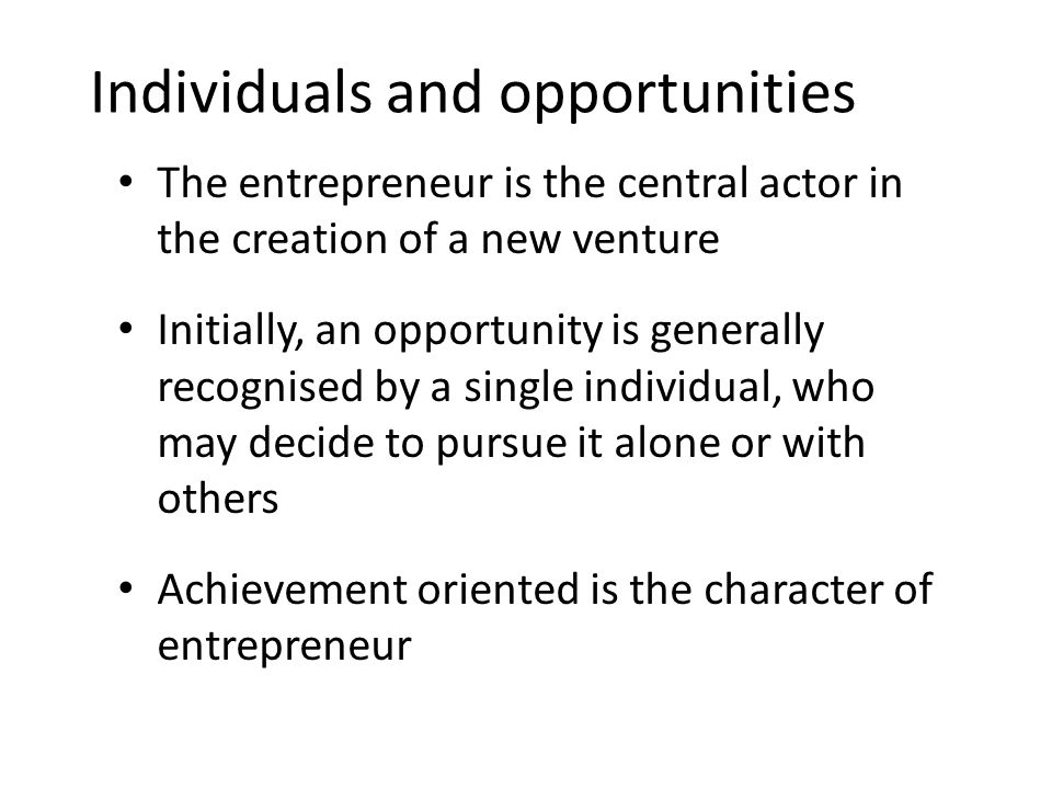 Individuals and opportunities
