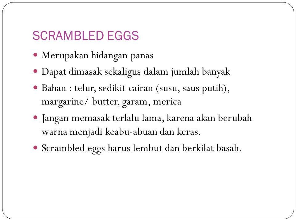 SCRAMBLED EGGS Merupakan hidangan panas
