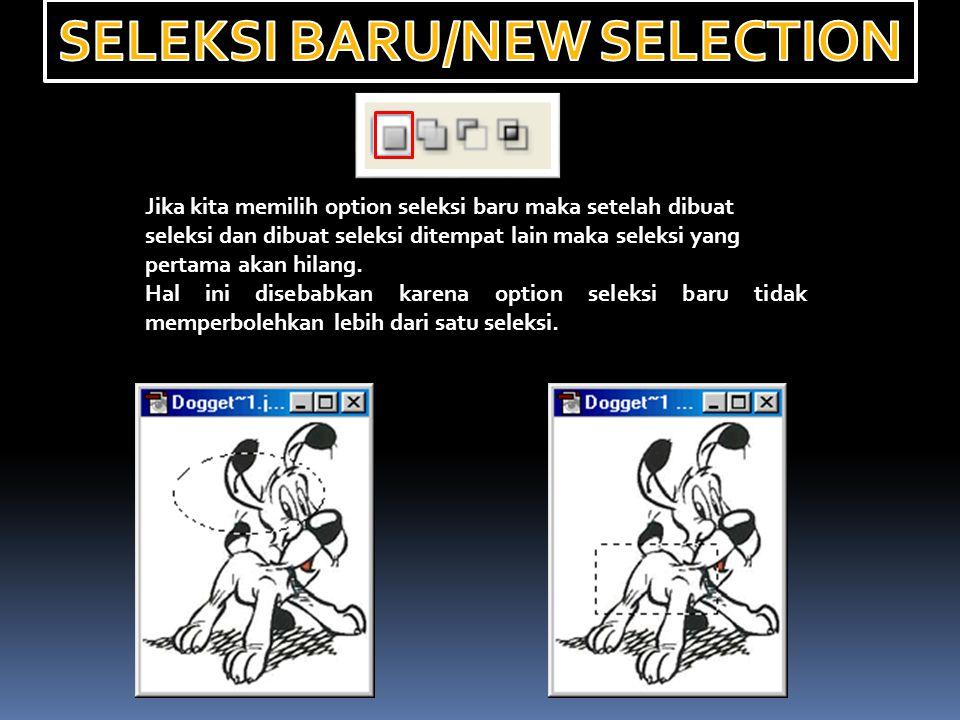 SELEKSI BARU/NEW SELECTION