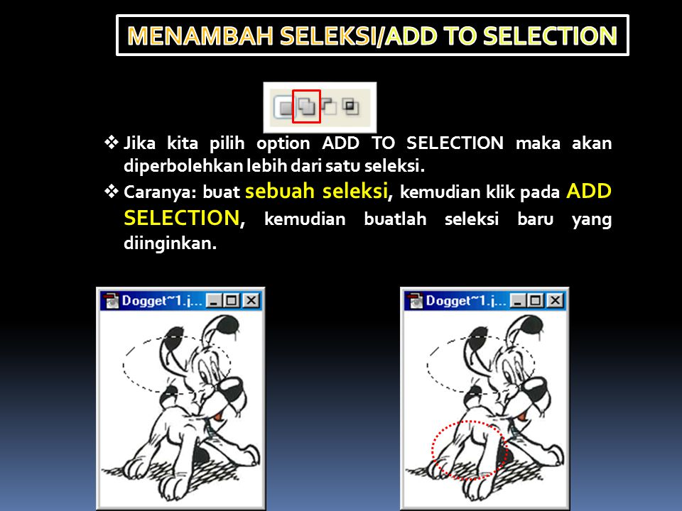 MENAMBAH SELEKSI/ADD TO SELECTION