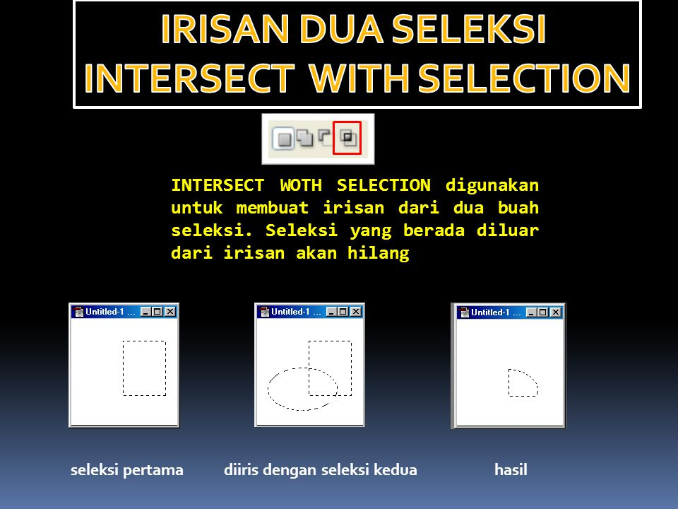 INTERSECT WITH SELECTION