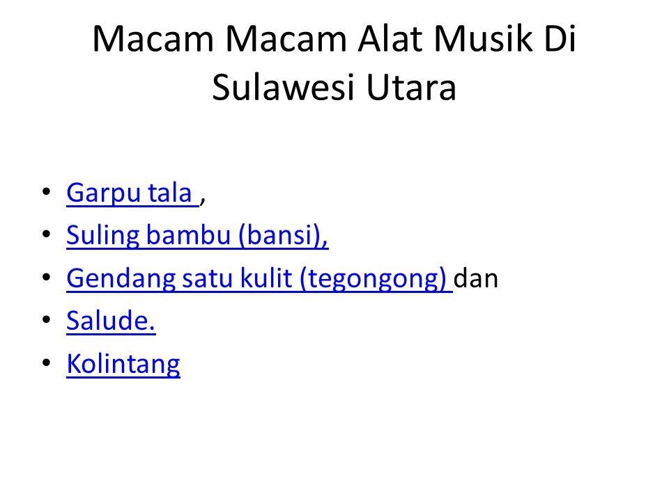 Macam Macam Alat Musik Di Sulawesi Utara