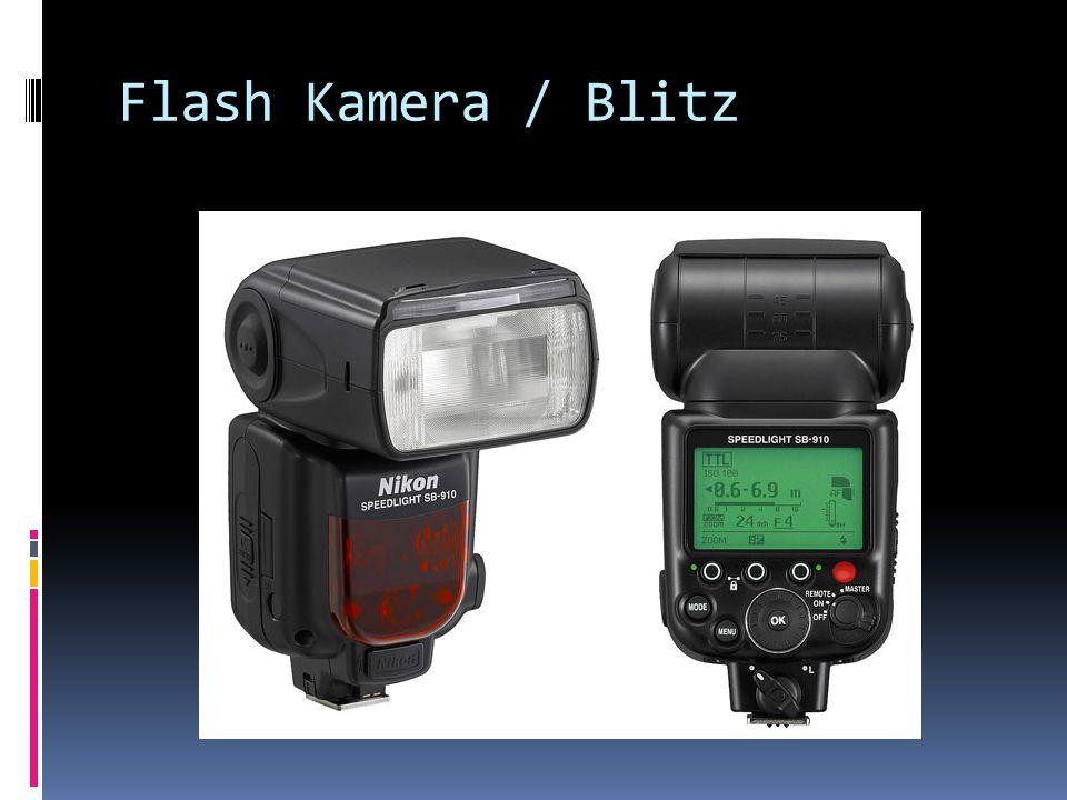 Flash Kamera / Blitz
