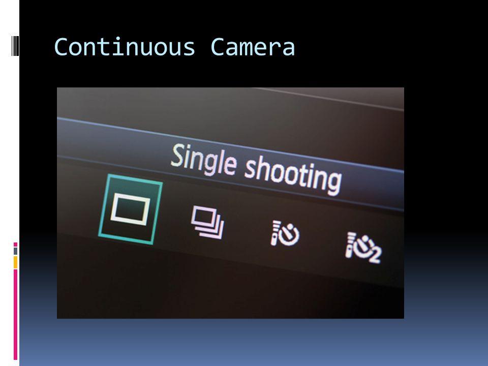 Continuous Camera