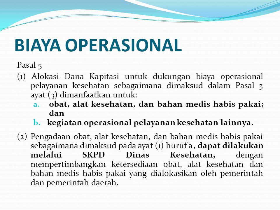 BIAYA OPERASIONAL Pasal 5