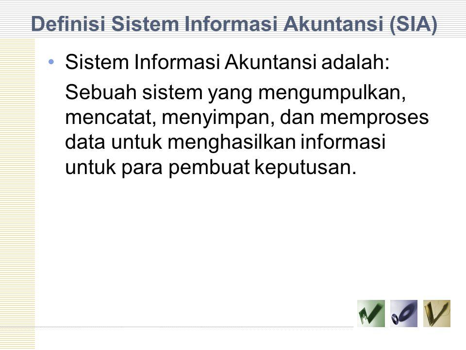 Definisi Sistem Informasi Akuntansi (SIA)