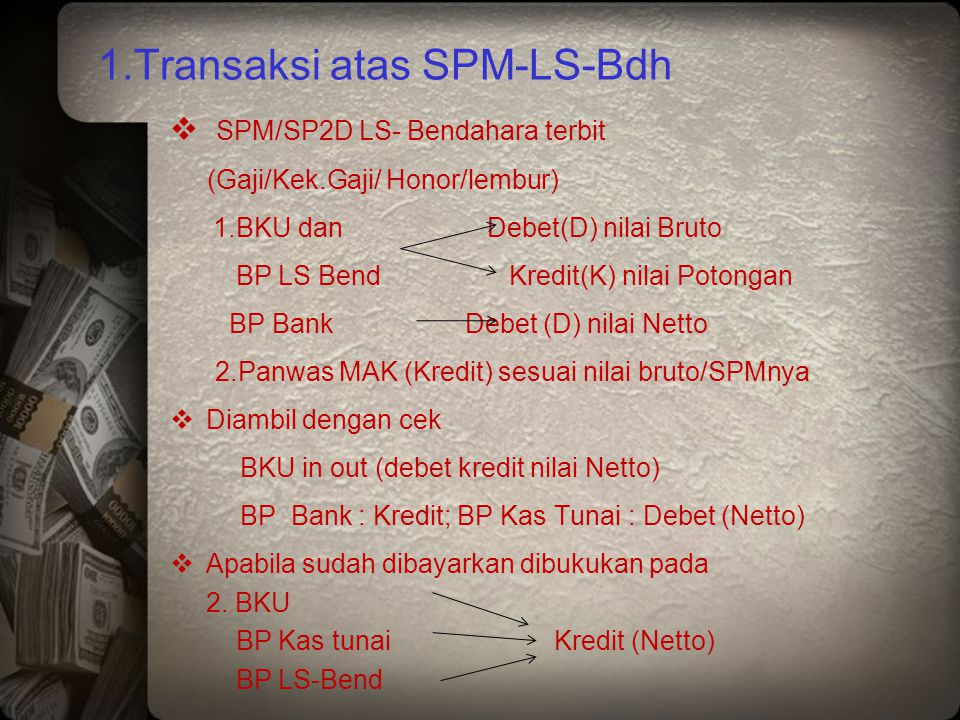1.Transaksi atas SPM-LS-Bdh
