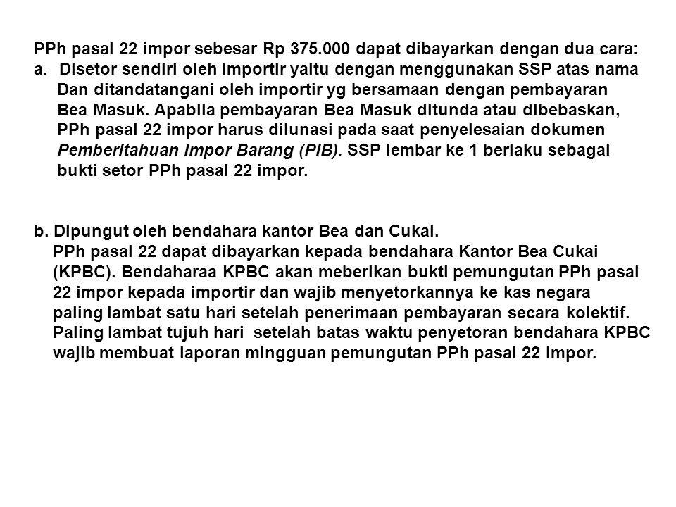 PPh pasal 22 impor sebesar Rp 375