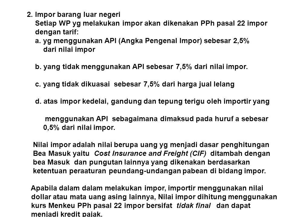 2. Impor barang luar negeri