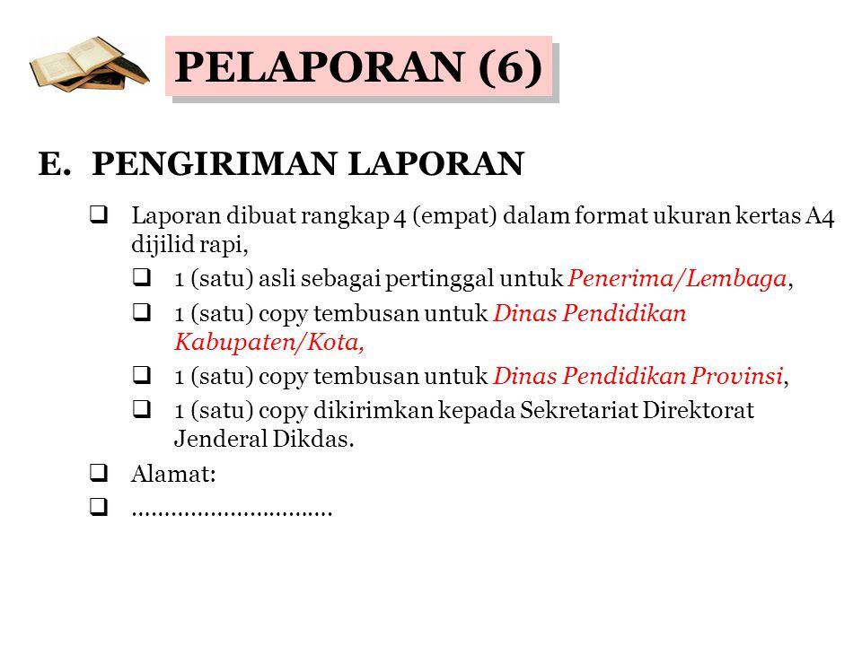 PELAPORAN (6) E. PENGIRIMAN LAPORAN