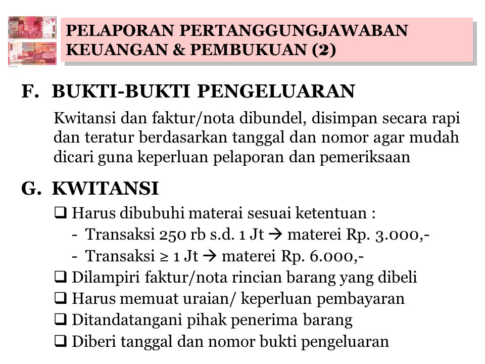 F. BUKTI-BUKTI PENGELUARAN