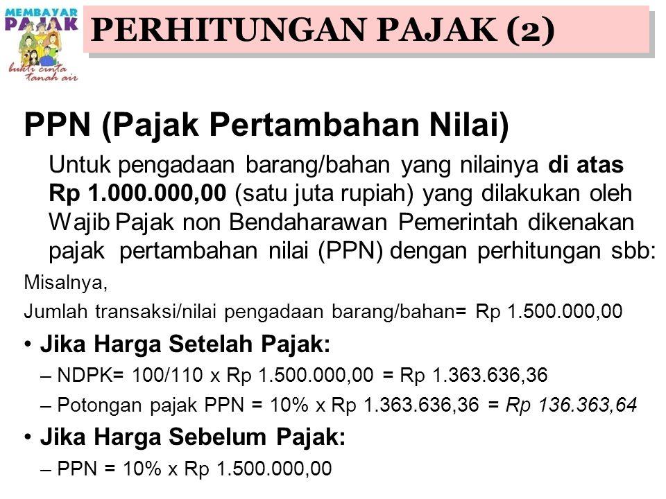 PPN (Pajak Pertambahan Nilai)