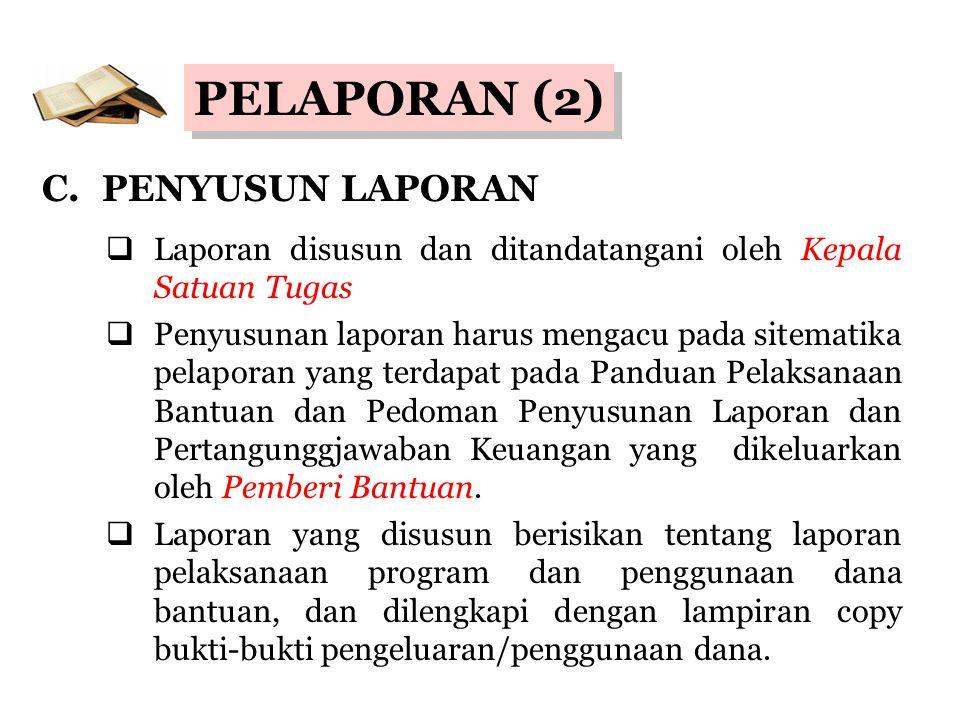 PELAPORAN (2) C. PENYUSUN LAPORAN