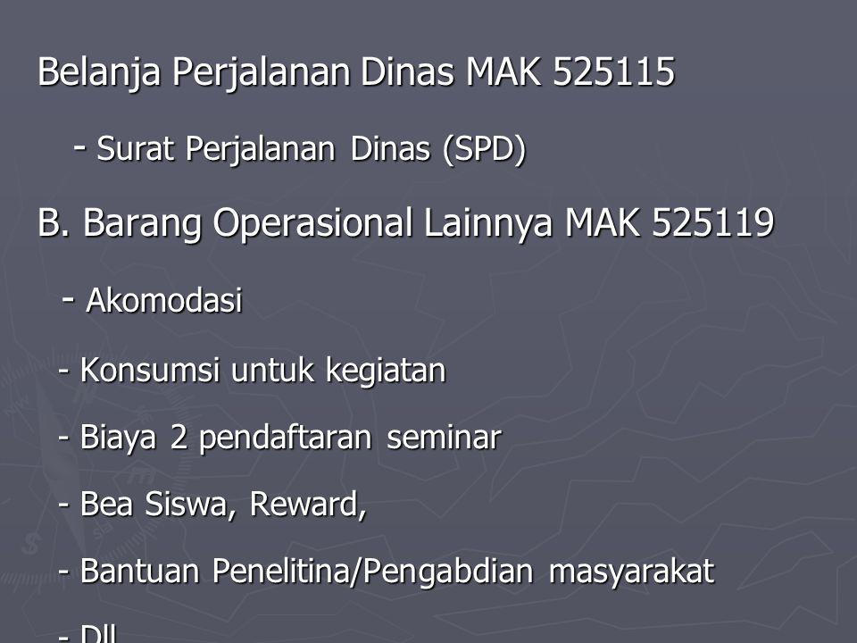 Belanja Perjalanan Dinas MAK 525115 - Surat Perjalanan Dinas (SPD)