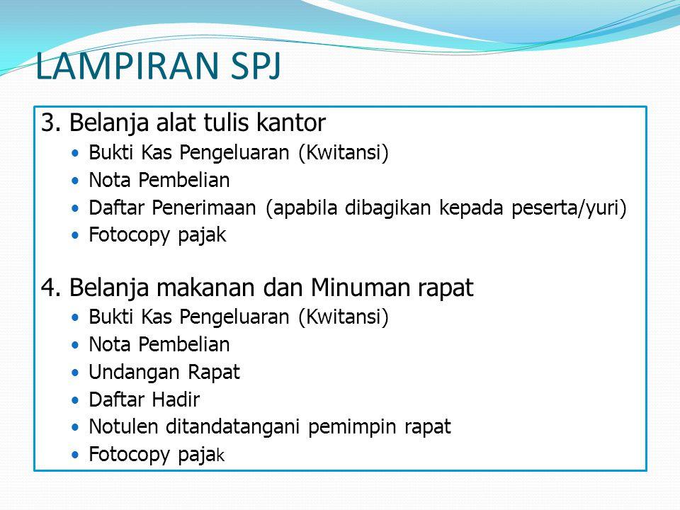 LAMPIRAN SPJ 3. Belanja alat tulis kantor