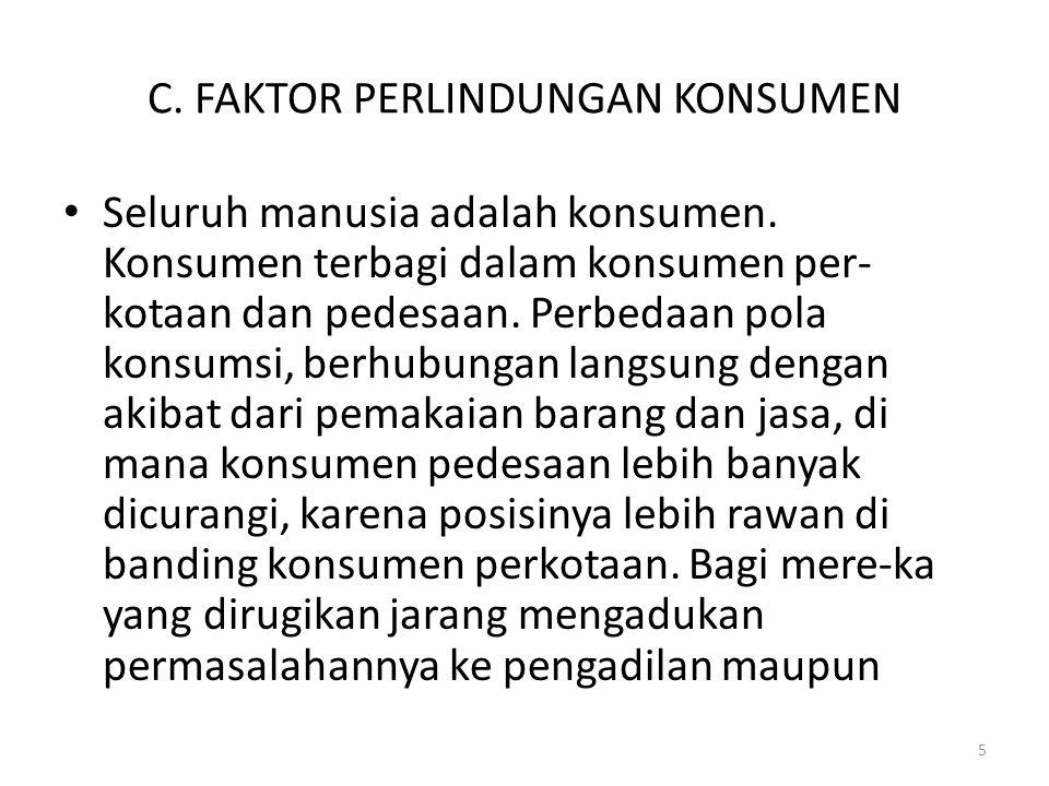 C. FAKTOR PERLINDUNGAN KONSUMEN