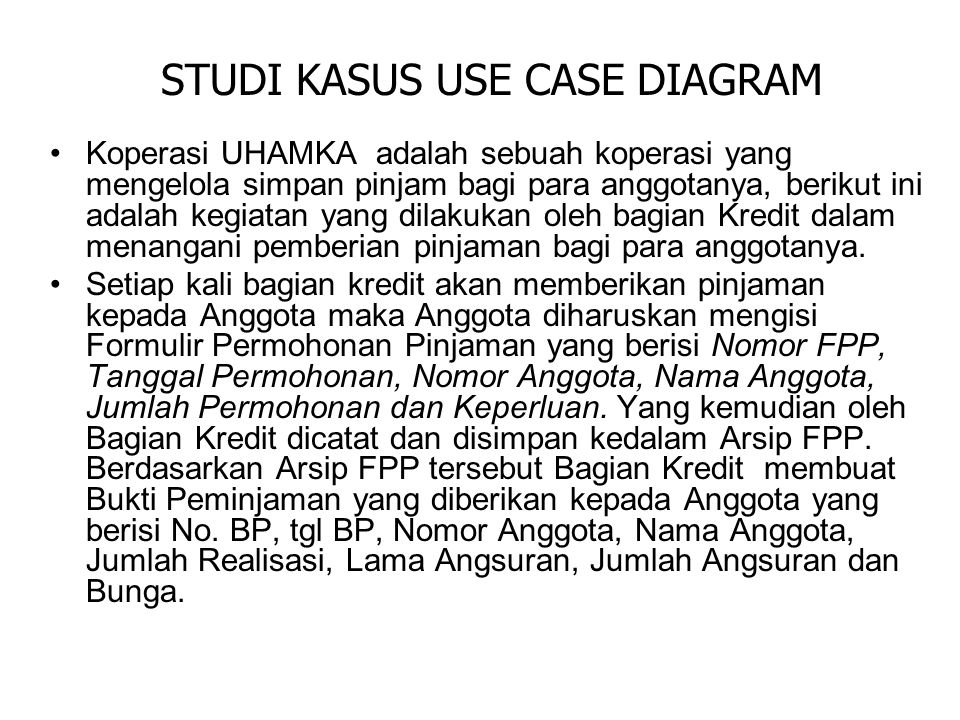 STUDI KASUS USE CASE DIAGRAM
