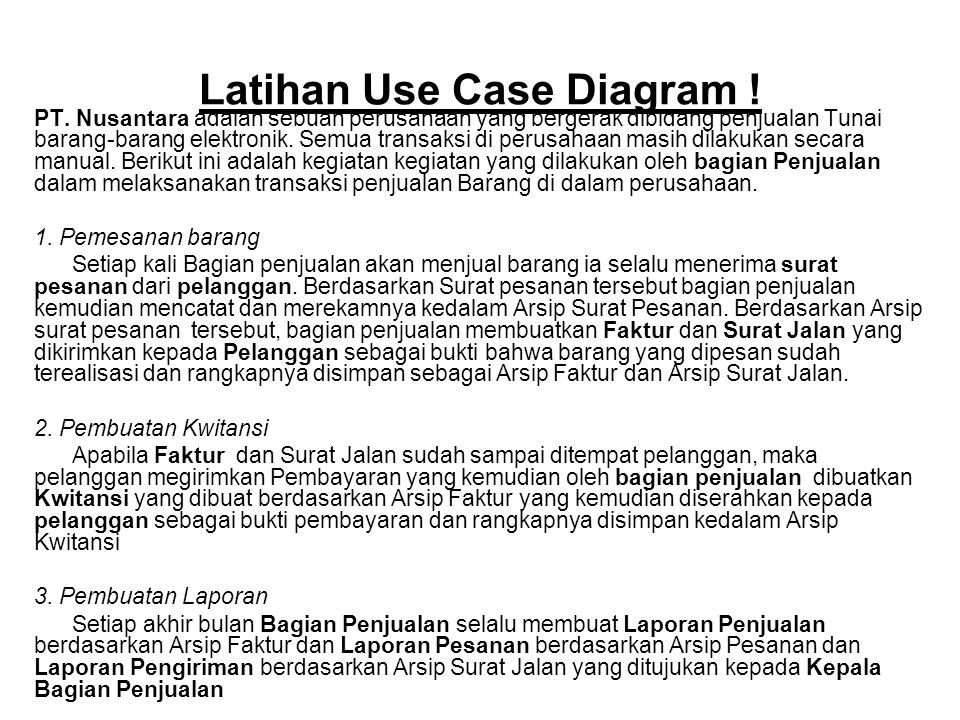 Latihan Use Case Diagram !