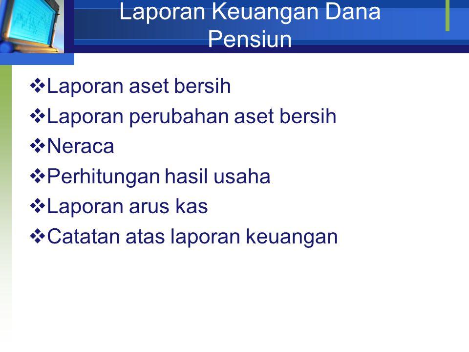 Laporan Keuangan Dana Pensiun