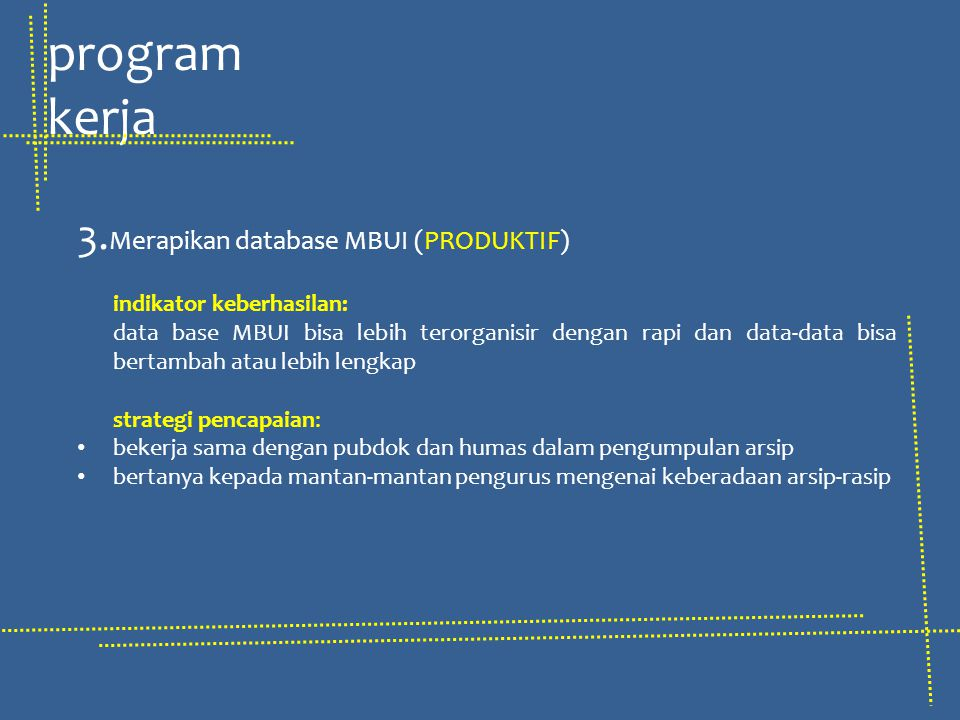 program kerja 3.Merapikan database MBUI (PRODUKTIF)