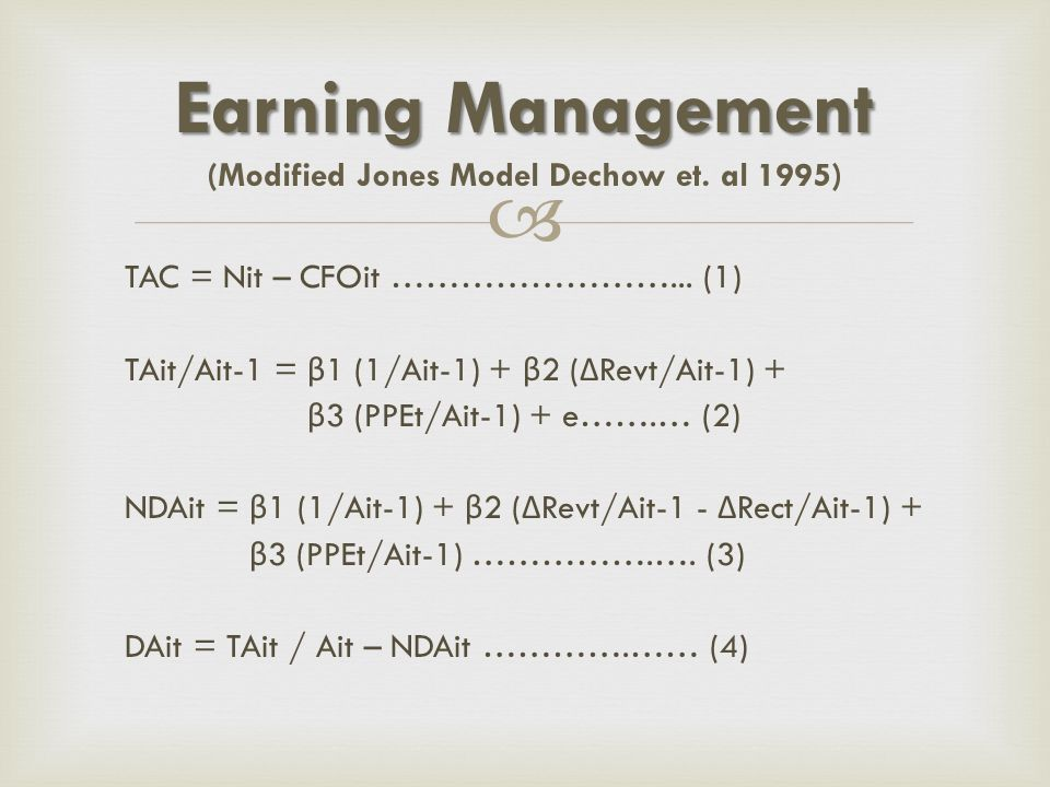 Earning Management (Modified Jones Model Dechow et. al 1995)
