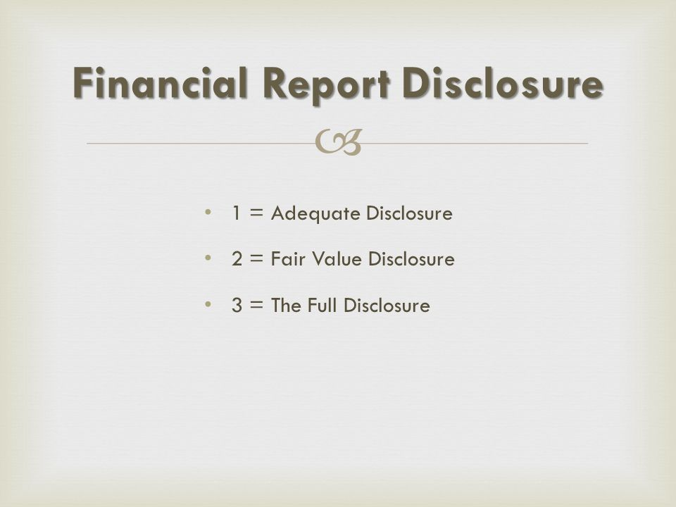 Financial Report Disclosure