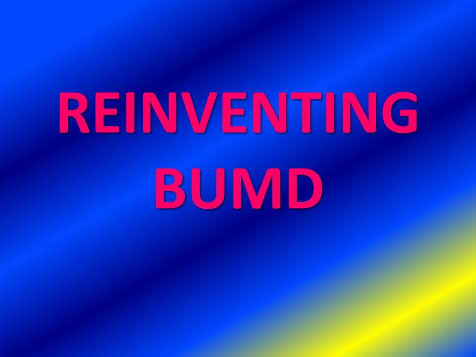 REINVENTING BUMD