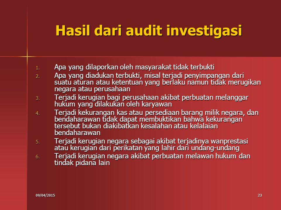 Hasil dari audit investigasi