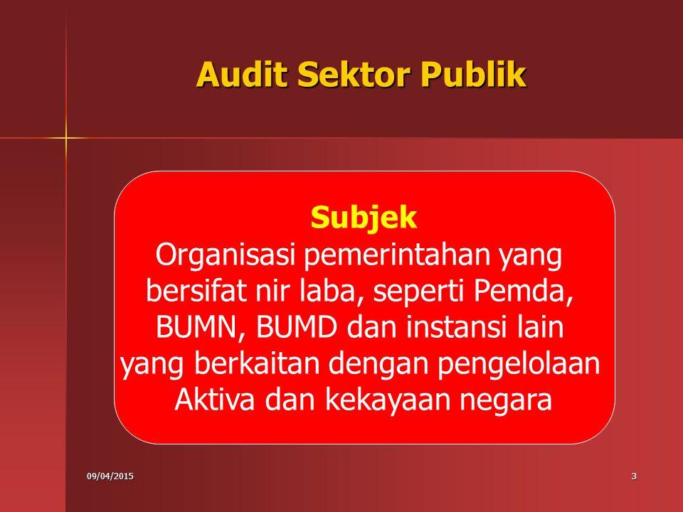 Audit Sektor Publik Subjek Organisasi pemerintahan yang