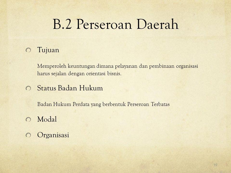 B.2 Perseroan Daerah Tujuan