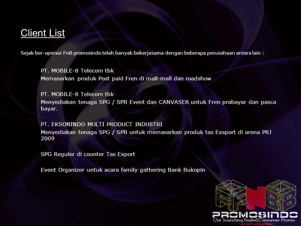 Client List PT. MOBILE-8 Telecom tbk