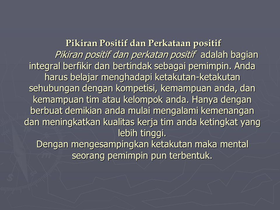 Pikiran Positif dan Perkataan positif