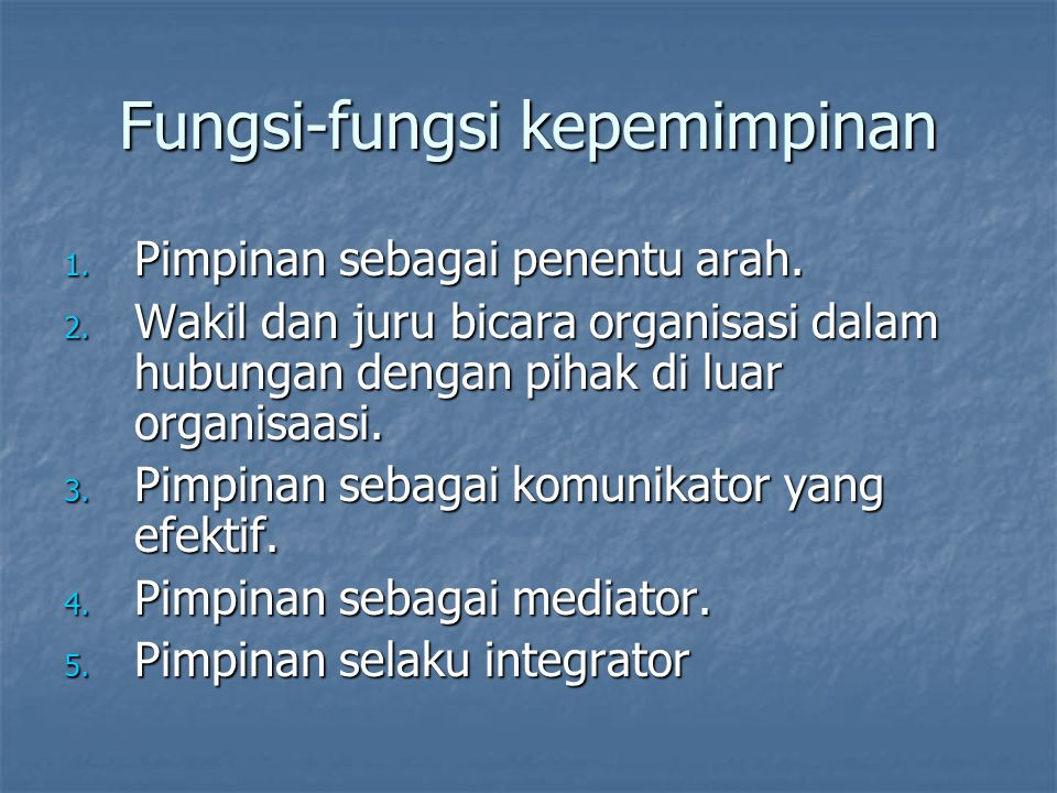 Fungsi-fungsi kepemimpinan