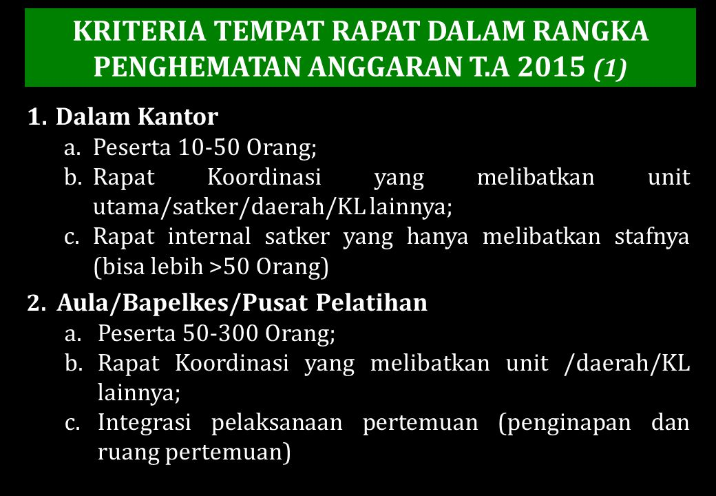 KRITERIA TEMPAT RAPAT DALAM RANGKA PENGHEMATAN ANGGARAN T.A 2015 (1)