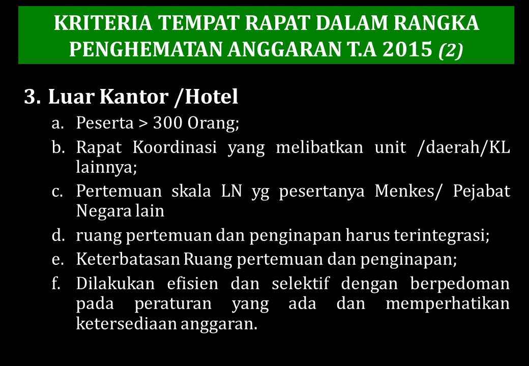 KRITERIA TEMPAT RAPAT DALAM RANGKA PENGHEMATAN ANGGARAN T.A 2015 (2)