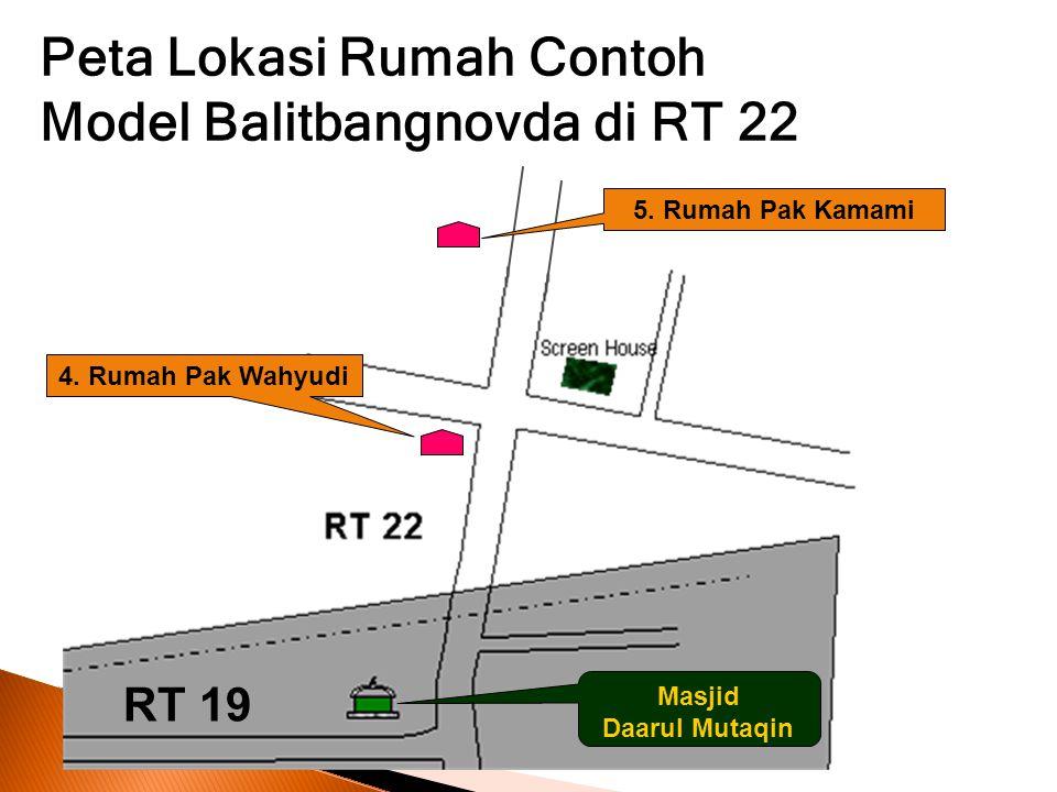 Peta Lokasi Rumah Contoh Model Balitbangnovda di RT 22