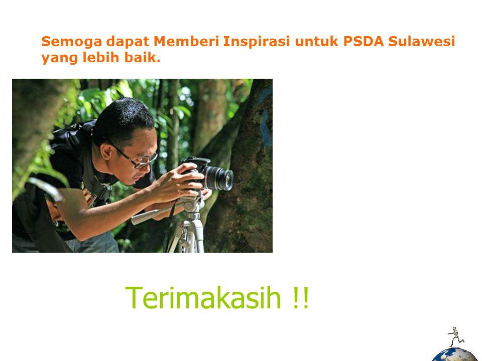 Semoga dapat Memberi Inspirasi untuk PSDA Sulawesi yang lebih baik.