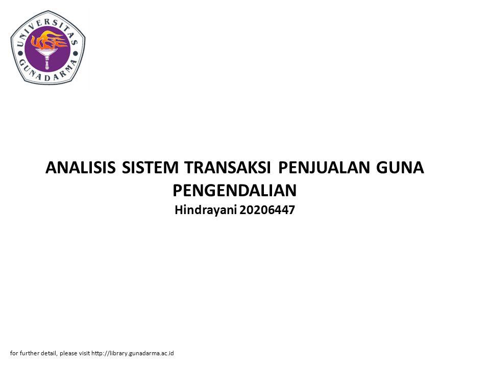 ANALISIS SISTEM TRANSAKSI PENJUALAN GUNA PENGENDALIAN Hindrayani 20206447