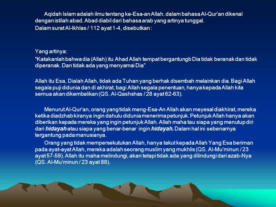 Aqidah Islam adalah ilmu tentang ke-Esa-an Allah
