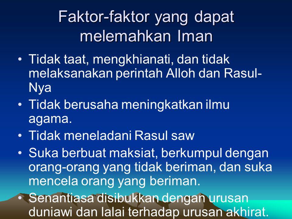Faktor-faktor yang dapat melemahkan Iman