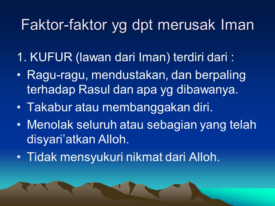 Faktor-faktor yg dpt merusak Iman
