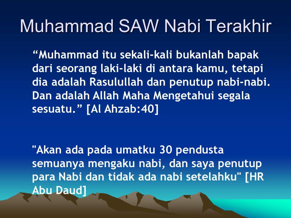 Muhammad SAW Nabi Terakhir