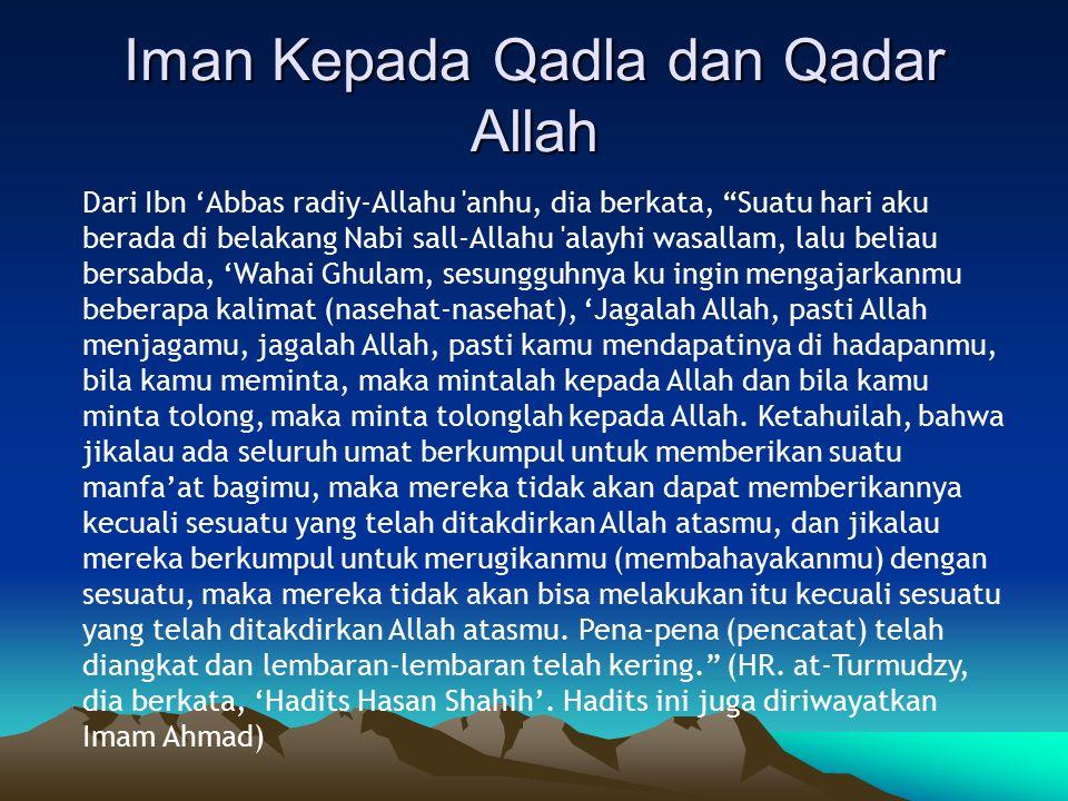 Iman Kepada Qadla dan Qadar Allah