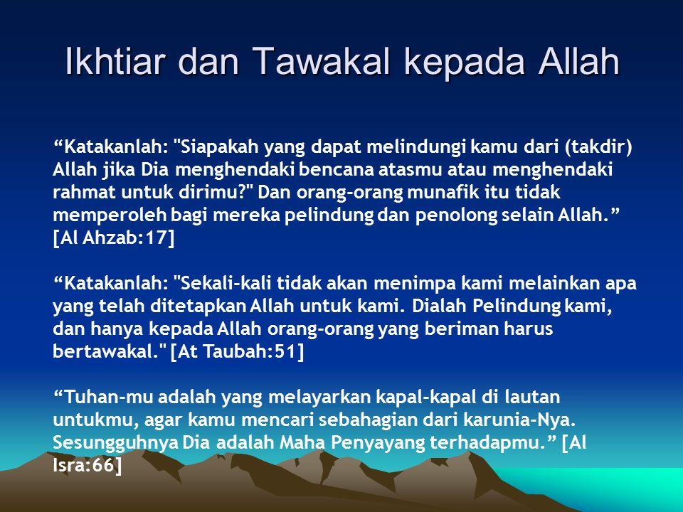 Ikhtiar dan Tawakal kepada Allah