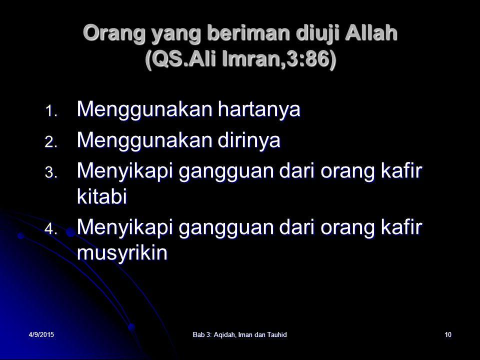 Orang yang beriman diuji Allah (QS.Ali Imran,3:86)