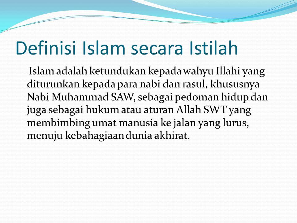 Definisi Islam secara Istilah